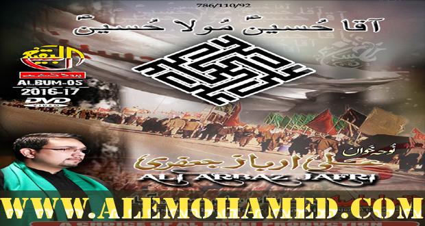 Ali Arbaz Jafri Nohay 2016-17