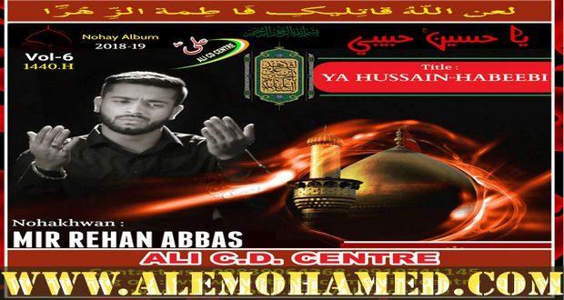 Mir Rehan Abbas Nohay 2018-19
